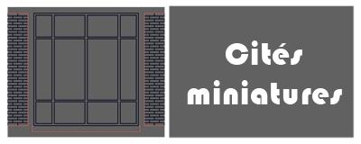 cités miniatures